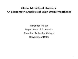 Global Mobility of Students:  An Econometric Analysis of Brain Drain Hypotheses