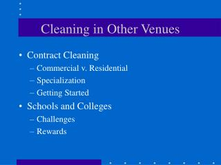 Cleaning in Other Venues