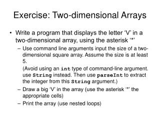 Exercise: Two-dimensional Arrays