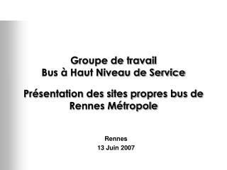 Rennes 13 Juin 2007