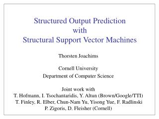 Structured Output Prediction  with  Structural Support Vector Machines