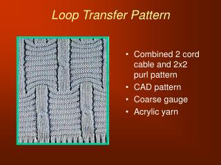 Loop Transfer Pattern