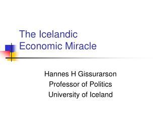 The Icelandic  Economic Miracle