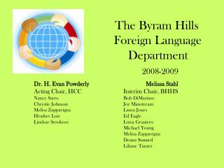 The Byram Hills                 Foreign Language         Department  2008-2009