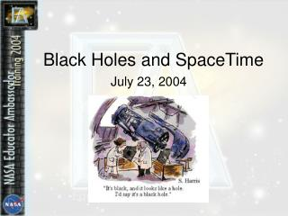 Black Holes and SpaceTime