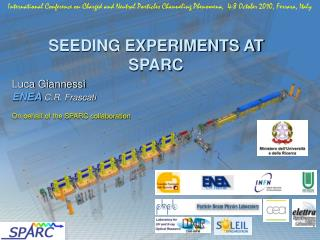 SEEDING EXPERIMENTS AT SPARC