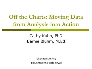 Off the Charts: Moving Data from Analysis into Action