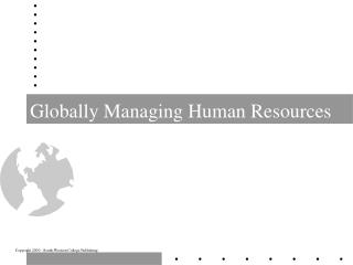 Globally Managing Human Resources