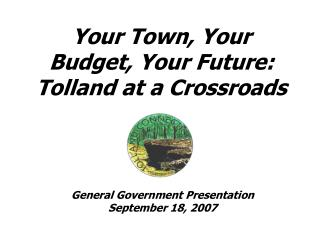 Your Town, Your Budget, Your Future: Tolland at a Crossroads