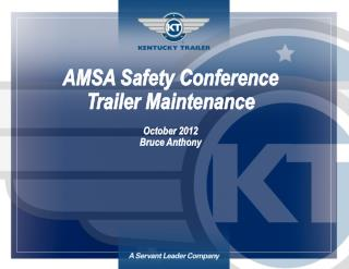 AMSA Safety Conference Trailer Maintenance October 2012 Bruce Anthony