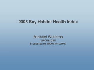 2006 Bay Habitat Health Index