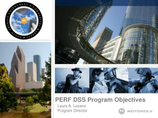 PERF DSS Program Objectives