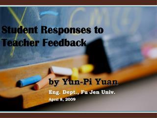 Student Responses to Teacher Feedback