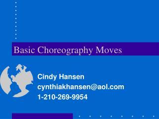 Basic Choreography Moves