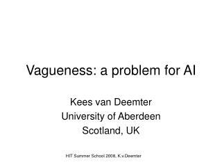 Vagueness: a problem for AI