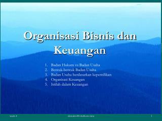 Organisasi Bisnis dan Keuangan