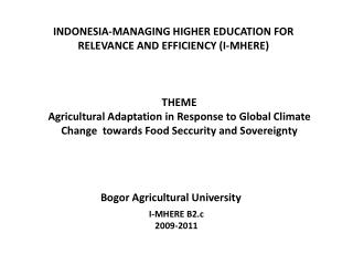 INDONESIA-MANAGING HIGHER EDUCATION FOR RELEVANCE AND EFFICIENCY (I-MHERE)