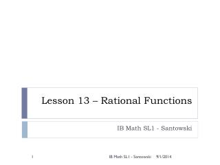 Lesson 13 � Rational Functions