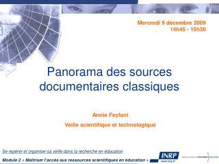 Panorama des sources documentaires classiques