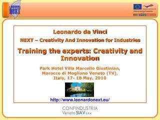 Leonardo da Vinci NEXT �  Creativity  And  Innovation for Industries
