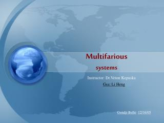 Multifarious systems