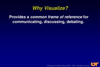 Why Visualize?