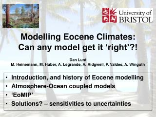 Introduction, and history of Eocene modelling Atmosphere-Ocean coupled models 'EoMIP'