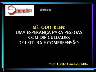Profa. Lucília Panisset, MSc.