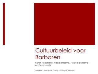 Cultuurbeleid voor Barbaren