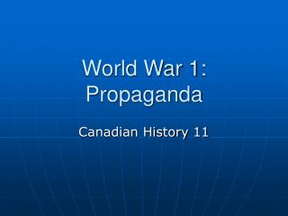 World War 1: Propaganda