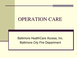 OPERATION CARE