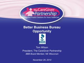 Better Business Bureau  Opportunity