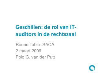 Geschillen: de rol van IT-auditors in de rechtszaal
