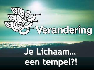 Je Lichaam…  een tempel?!