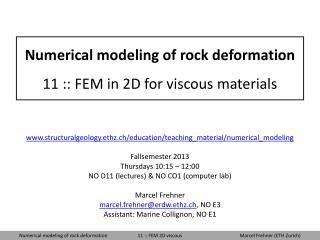 Numerical modeling of rock deformation 11 :: FEM in 2D for viscous materials