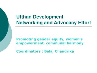 Utthan Development Networking and Advocacy Effort