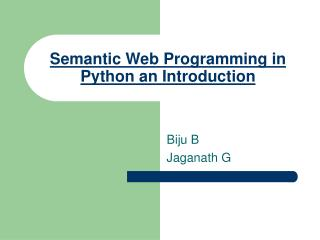 Semantic Web Programming in Python an Introduction