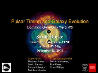Pulsar Timing and Galaxy Evolution