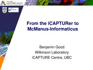From the iCAPTURer to McManus-Informaticus