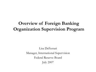 Overview of Foreign Banking Organization Supervision Program