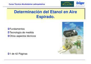 Determinaci n del Etanol en Aire Espirado.