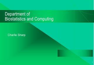 Department of Biostatistics and Computing