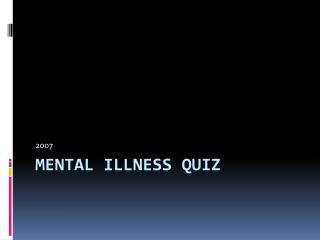 Mental Illness Quiz