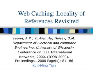 Web Caching: Locality of References Revisited