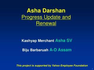 Kashyap Merchant  Asha SV Biju Barbaruah  A-D Assam
