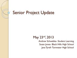 Senior Project Update