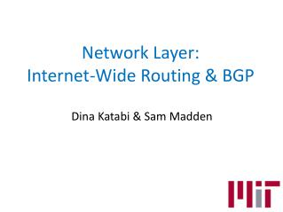 Network Layer:  Internet-Wide Routing & BGP