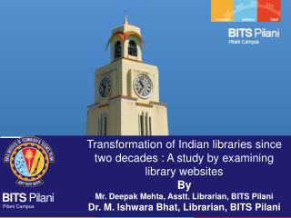 Transformation of Indian libraries since two decades : A study by examining library websites By