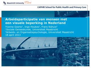 Arbeidsparticipatie van mensen met  een visuele beperking in Nederland