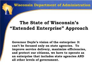 "The State of Wisconsin's ""Extended Enterprise"" Approach"